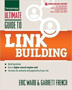 The Ultimate Guide to Link Building book by Eric Ward and Garrett French